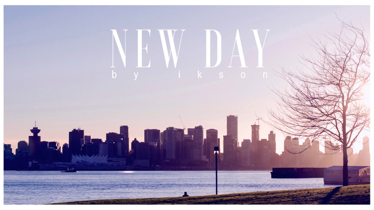 Ikson New Day Official Youtube