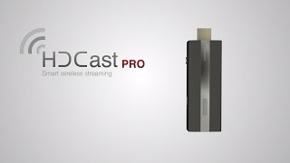 HDCast Pro - Smart wireless streaming