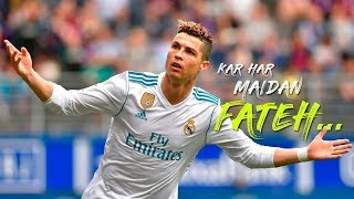 Kar Har Maidan Fateh (Sanju) - ft. Cristiano Ronaldo - Motivational Video Song