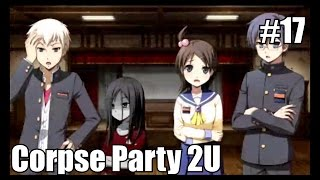 corpse party sachiko s game of love hysteric birthday 2u english translation no commentary part 17