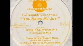 TJ Cases - You Bring Me Joy