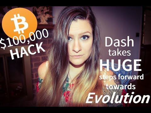 Another Bitcoin Hack | Dash Working Towards Evolution