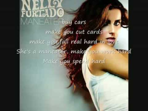 Nelly Furtado : Maneater with Lyrics