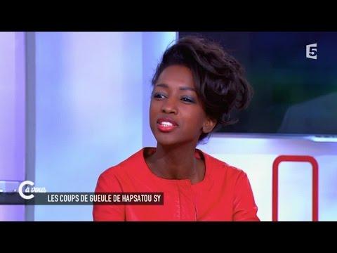 Coups de gueule d'Hapsatou Sy chez C à vous - 20/02/2015