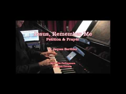 Jesus Remember Me - Petition & Prayer