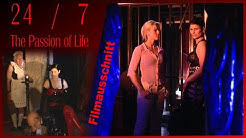 24/7 The Passion of Life - Filmausschnitt - Im Studio