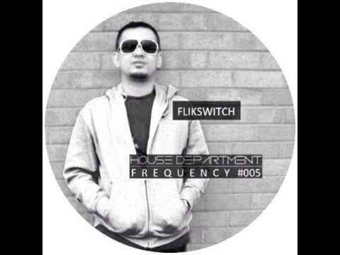 House Department Frequency #005 featuring Flikswitch (Kuala Lumpur)