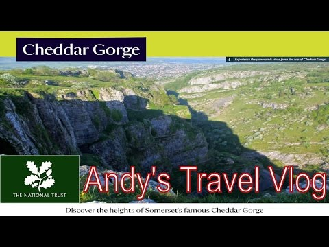 Andy's National Trust Travel Blogs: Cheddar Gorge, Somerset