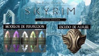 SKYRIM SPECIAL EDITION #49 -CINCO MODELOS DE PERFECCIÓN Y ESCUDO DE AURIEL-