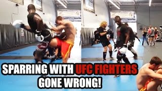 Sparring With UFC Fighters GONE WRONG! [Top 5 Compilation] Part 1