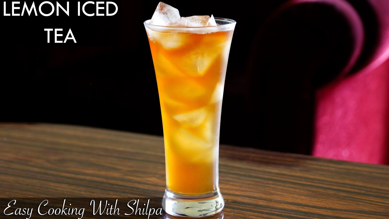 How To Make Lemon Iced Tea Lemon Iced Tea Recipe Easy Cooking With Shilpa Youtube