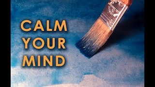 [ASMR] Painting Meditation for Overactive Mind