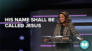 His Name Shall Be Called Jesus - Lynne Hammond