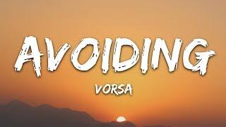 Vorsa - Avoiding (Lyrics)