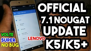 Official Nougat Update For Lenovo Vibe K5/+ Yeah || Wake Up Guys Time To Update In Nougat