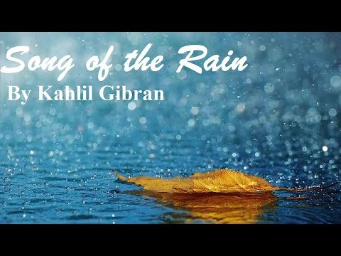 Song of the Rain by Kahlil Gibran Mp3