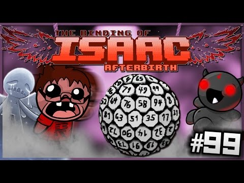 The Binding of Isaac: Afterbirth - 100 Dice, 100 Tears! (Episode 99)