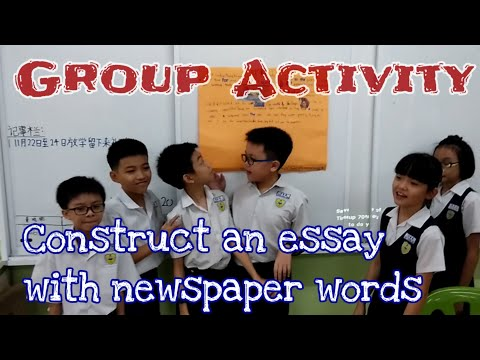 Writing Group Activity: Construct an ESSAY with newspaper words~