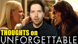 Thoughts on Unforgettable