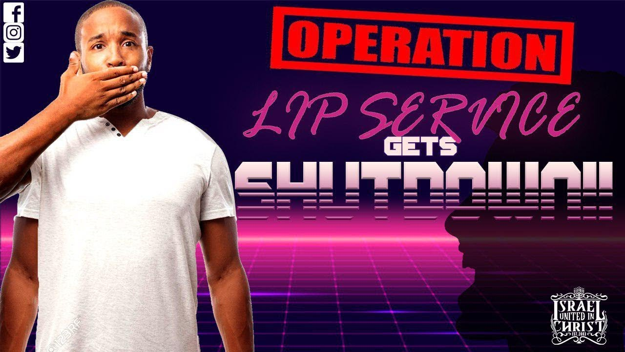 #IUIC | Operation Lip Service Gets SHUTDOWN!!