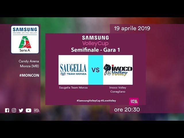 Monza - Conegliano | Speciale | Semifinali Gara 1 | Samsung Volley Cup 2018/19