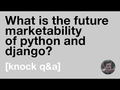 What is the future marketability of Python and Django?