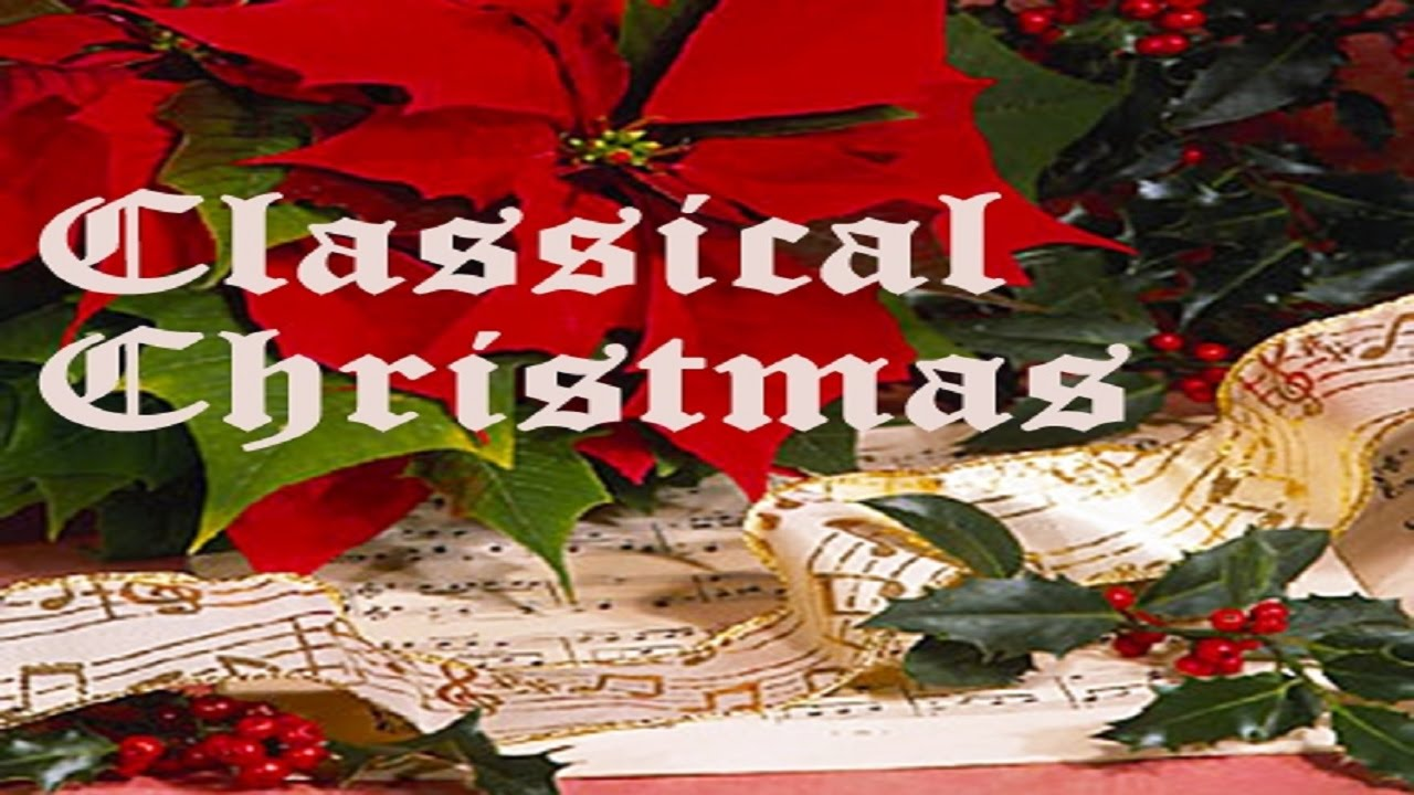 a classical christmas instrumental music 2 youtube - Classical Christmas
