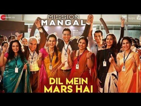 Download Lagu  Dil Mein Mars Hai - Mission Mangal | Akshay | Vidya | Sonakshi | Taapsee | Benny Dayal | All In One Mp3 Free