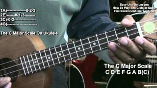 How To Play The C Major Scale On Ukulele Lesson EEMusicLIVE