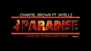Paradise by Chantel Brown Ft. Jayellz (Prod. By L's).wmv