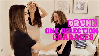 DRUNK ONE DIRECTION CHARADES W/ MEGAN AND MOLLY
