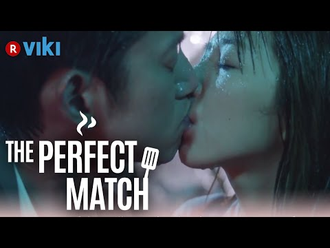 The Perfect Match - EP 17   Kissing In The Rain [Eng Sub]