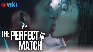 Скачать The Perfect Match EP 17 Kissing In The Rain Eng Sub