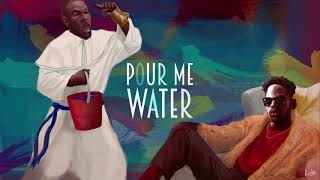 Mr Eazi - Pour Me Water (Official Full Stream)