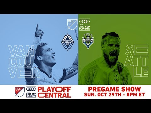 Playoff Central: SEA vs. VAN - Semifinal Leg 1 Pregame | LIVE