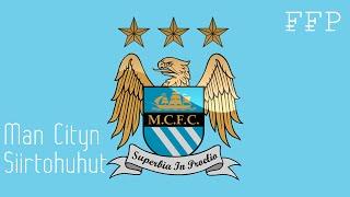 Man City - Siirtohuhut ja FFP
