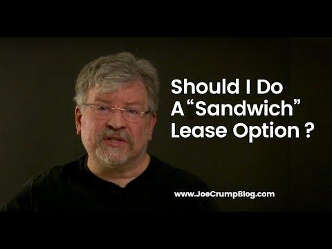 """Should I Do A """"Sandwich"""" Lease Option?"""