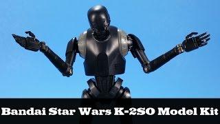 Bandai Star Wars K-2SO Model Kit Build and Review Rogue One