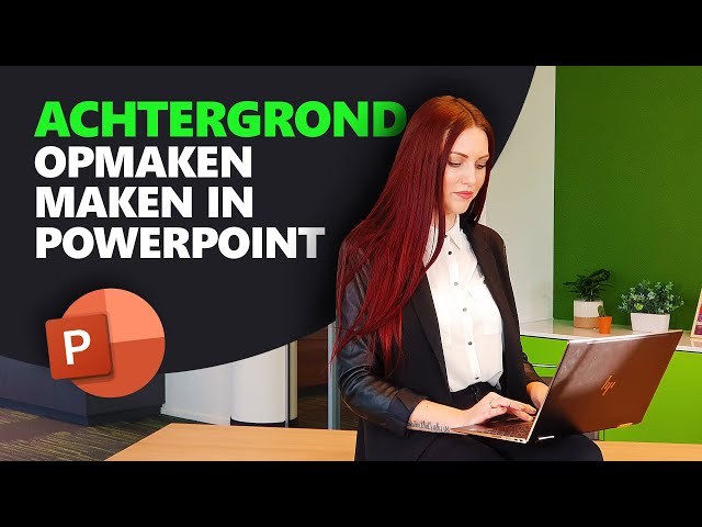 Hoe maak je een achtergrond in PowerPoint? | PowerPoint Basics | PPT Solutions