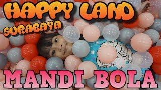 Seru Tempat Bermain Happy land Delta Plaza Surabaya Mandi Bola