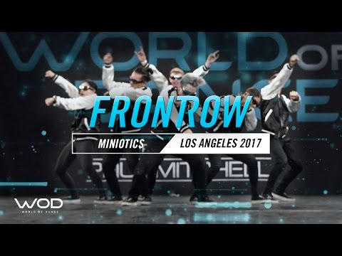 Miniotics | FrontRow | World of Dance Los Angeles 2017 | #WODLA17