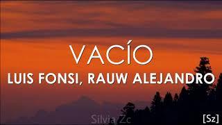 Luis Fonsi, Rauw Alejandro - Vacío (Letra)