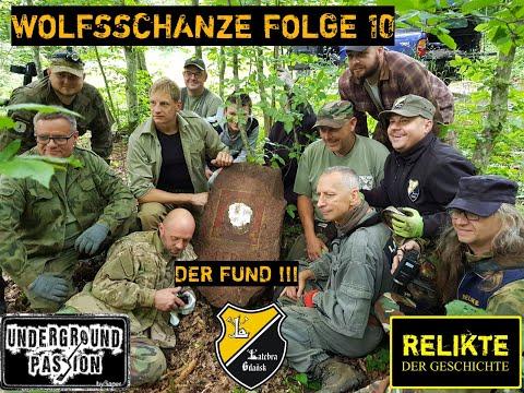 Wolfsschanze Folge 10 - Der einmalige Fund 75 Jahre unentdeckt