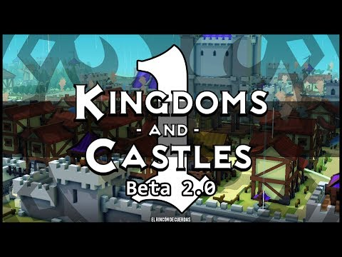 Kingdoms and Castles | Beta 2.0 | Windor | Episodio 1 | Gameplay en Español