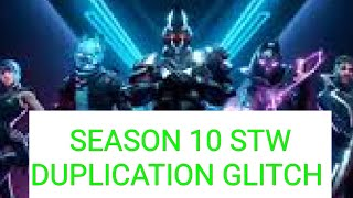 SEASON 10 DUPLICATION GLITCH | HOW TO DUPLICATE IN FORTNITE SAVE THE WORLD