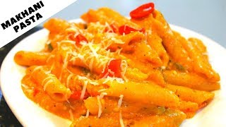 Pasta In Makhani Sauce Recipe -Makhani Pasta Recipe -Indian Style Pasta -Breakfast Recipe