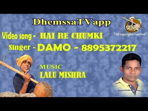 HAI RE CHUMKI   Dhemssa TV App