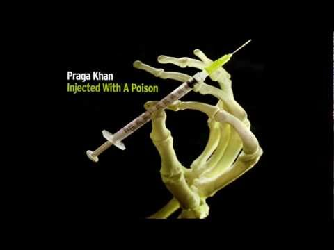 Praga Khan - Injected With A Poison (Pat Krimson mix)