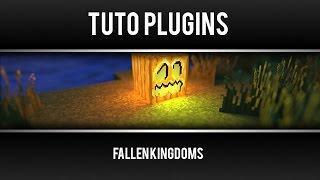 [TUTO] Plugin Fallen Kingdoms de Siphano 1.8