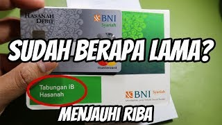 Download Sudah Berapa Lama Pakai Bank BNI Syariah Untuk Menghindari Riba? Mp3 and Videos